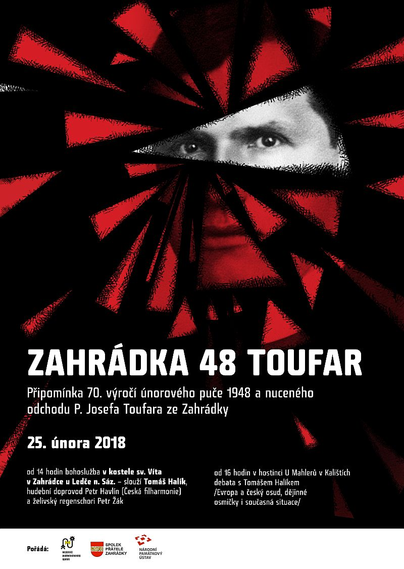Připomínka 70.výročí únorového puče 1948 a nuceného odchodu P. Josefa Toufara ze Zahrádky