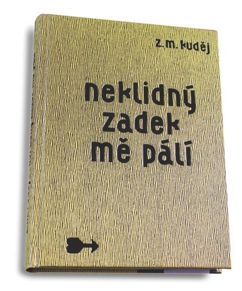 Z.M.Kuděj - Neklidný zadek mě pálí